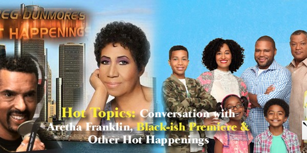 Hot Haps Aretha and Blackish960x300