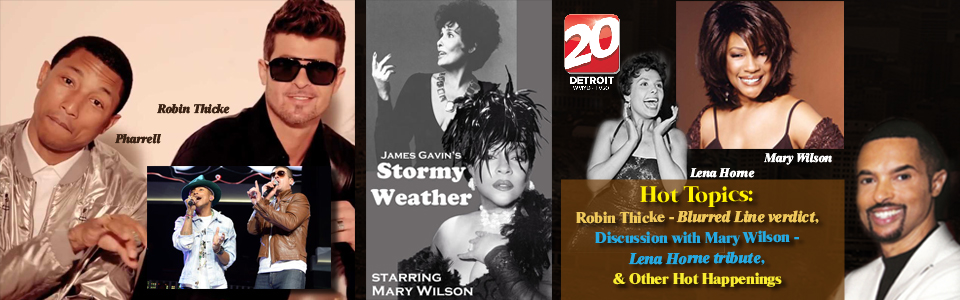 Hot Haps Robin Thicke and Mary Wilson