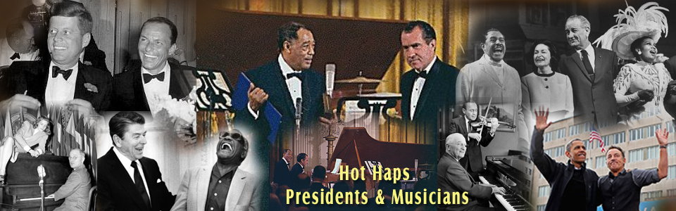 Hot Haps Presidents and Musicians