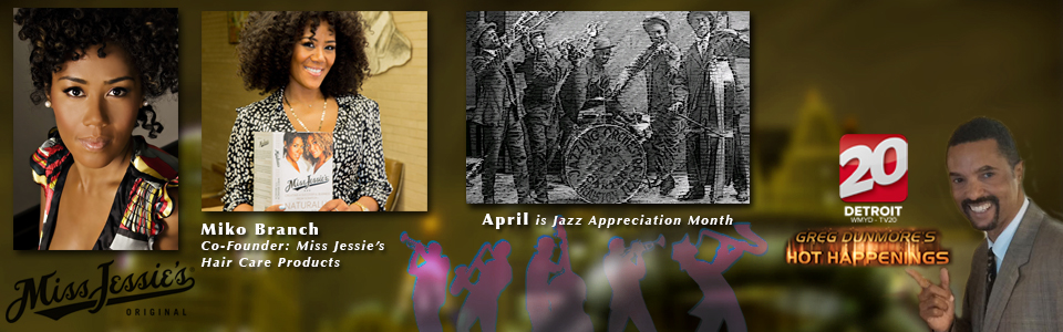 Hot Haps Miss Jessies Hair Care and April Jazz Month